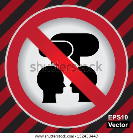 Vector : Circle Prohibited Sign For Keep Quiet or No Speaking Sign in Caution Zone Dark and Red Background