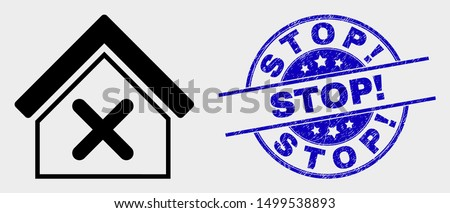 Vector closed house icon and Stop! seal stamp. Red rounded distress seal stamp with Stop! caption. Vector combination in flat style. Black isolated closed house pictogram.