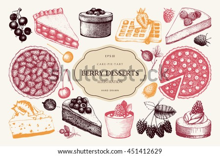 Vector collection of ink hand drawn berry cake, pie and tart illustration. Vintage set of decorative berries dessert sketch on white background. Design elements for bakery menu or baking shop.