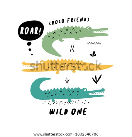 Vector color hand-drawn children's illustration, print, card with three cute green crocodile, drops and lettering be wild in Scandinavian style on a white background.