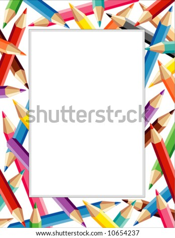 vector - Colored Pencils Frame. Copy space for posters, announcements, fliers, scrapbooks, stationery. For back to school, home or office. EPS8 organized in groups for easy editing.