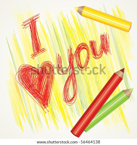 i love you pictures to color. quot;I love youquot; and color