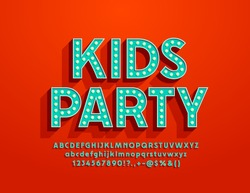 Vector colorful banner Kids Party with Lamp Font. Glowing light bulb Alphabet Letters, Numbers and Symbols