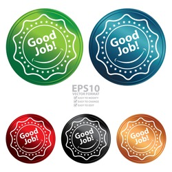 Vector : Colorful Circle Metallic Style Good Job Sticker, Label or Icon Isolated on White Background