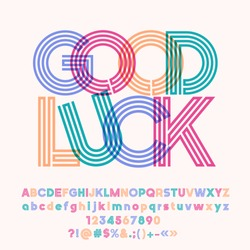 Vector colorful poster Good Luck. Set of cool tube Alphabet letters, Numbers and Symbols