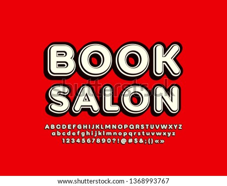 Vector colorful Sign Book Salon. Cool Font. Bright 3D Alphabet Letters, Numbers and Symbols #1368993767