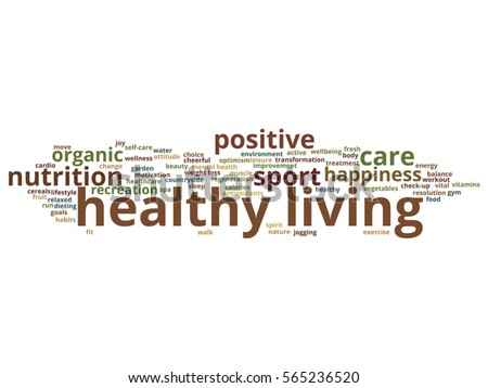 Vector concept or conceptual healthy living positive nutrition or sport abstract word cloud isolated on background metaphor to happiness, care, organic, recreation workout, beauty vital healthcare spa