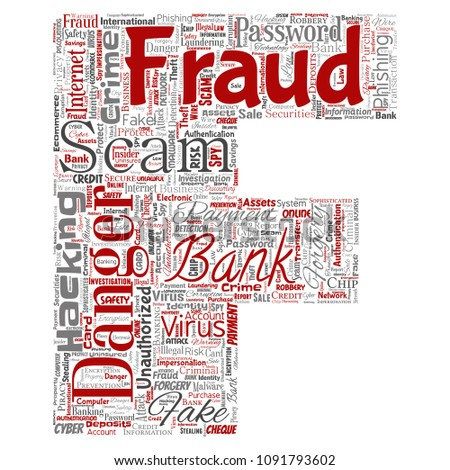 Vector conceptual bank fraud payment scam danger letter font F word cloud isolated background. Collage of password hacking, virus fake authentication, illegal transaction or identity theft concept