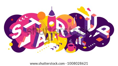 Vector creative abstract horizontal illustration of 3d startup word lettering typography on bright background. Startup technology concept with spaceship. Isometric design for business startup banner