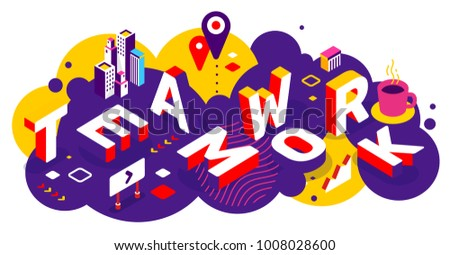 Vector creative abstract horizontal illustration of 3d teamwork word lettering typography on bright color background. Work people together concept with decor element. Isometric design for web business