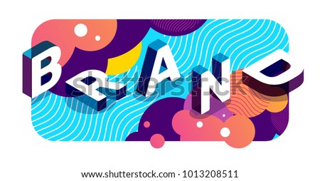 Vector creative illustration of 3d word brand lettering typography. Isometric abstract branding horizontal design with wave on colorful background. Composition business template for web, site, banner