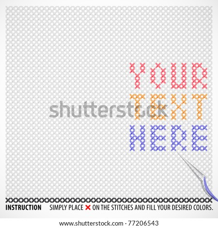 Vector Cross Stitches Template with Your Desired Message or Patterns