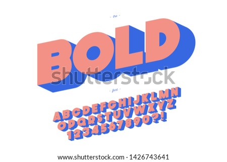 Vector 3d bold font modern typography for decoration, logo, party poster, t shirt, book, card, sale banner, printing on fabric, stamp. Cool alphabet. Trendy typeface. 10 eps