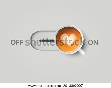 Vector 3d Realistic Off, On Switch with Milk Foam Coffee in White Ceramic, Porcelain Coffee Mug. Capuccino, Latte, Heart Pattern. Concept Creative Banner with Coffee Cup. Design Template. Top View