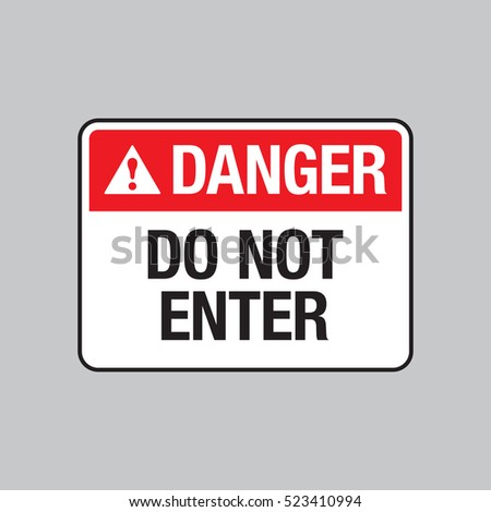 vector danger sign that says do