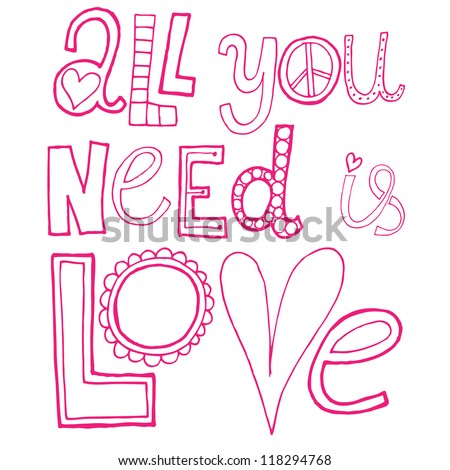"""Vector decorative text """"All you need is love"""""""