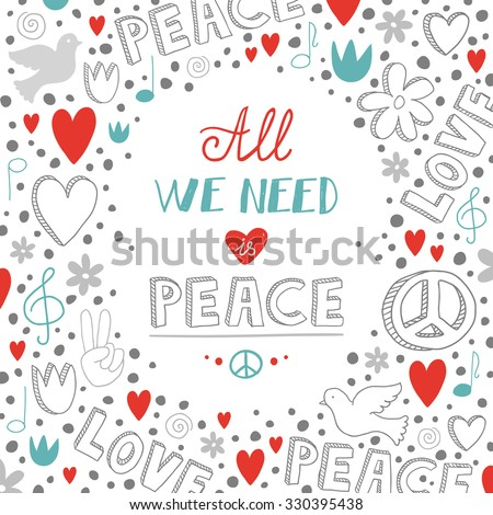 Vector doodle white love and peace theme background with quote about peace, cute hand drawn lettering