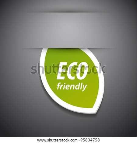 Vector eco friendly tag on grey background.