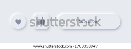 Vector editable neomorphic buttons set. Subscribe, like, favorites buttons for websites and social media. Elegant Neomorphism trendy 2020 designs element UI components isolated on white background