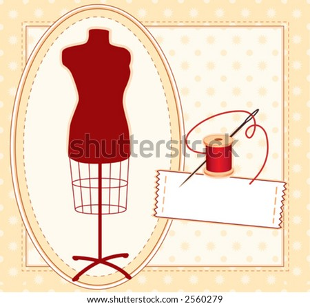 vector  - FASHION MODEL. Sewing label, copy space to add name, female dress mannequin, silver needle, red thread, quilted pattern frame for sewing, tailoring, do it yourself crafts. EPS8 compatible.