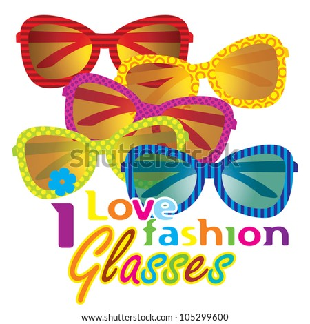 Vector Fashion Sunglasses / I Love Fashion Glasses