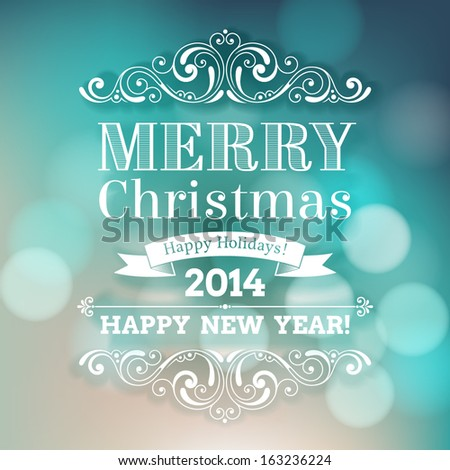 Vector festive inscription with ornamental elements on defocus background. Merry Christmas and Happy New Year greeting card