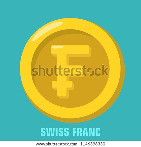 Vector financial icon gold coin with currency sign franc. Money Swiss franc in a flat style.