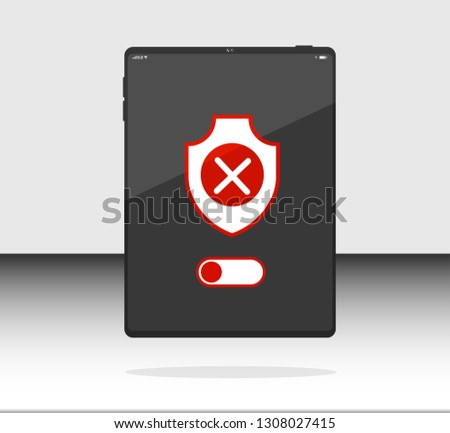 Vector flat data cecurity, security OFF, shield on Internet tablet, Internet tablet, Internet tablet. Can use for printing, website, presentation element. For app demo on phone or web.