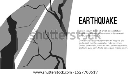 Vector flat horizontal template with earthquake damaged road and space for text. Splits and cracks. Faults on the pavement.  Modern cataclysm. Object for cards, banners and your design.