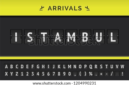 Vector flight info of destination in Asia : Istambul typed by airport flip board mechanical font with airline arrival icon.
