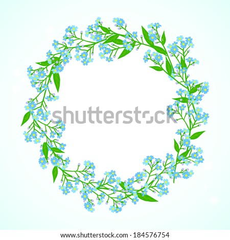 Vector floral spring background with drawings of a wreath of small blue flowers known as forget-me-not or Jack Frost flowers