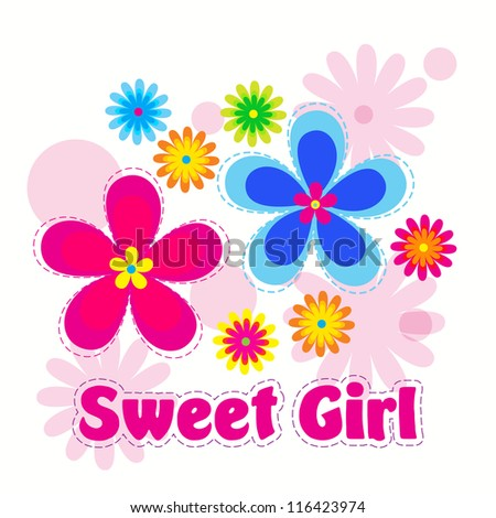 Vector flowers background / Sweet Girl