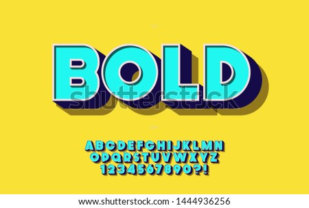 Vector font 3d bold style for decoration, banner, infographics, motion graphic, party poster, kids book, t shirt, flyer, printing on fabric, industrial. Cool typeface. Trendy alphabet. 10 eps
