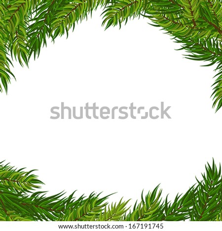 Vector frame with Christmas tree branches isolated on white