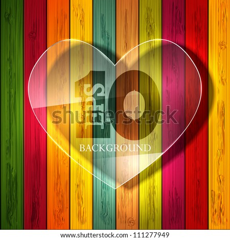 Vector glass heart on colorful wooden background. Eps 10