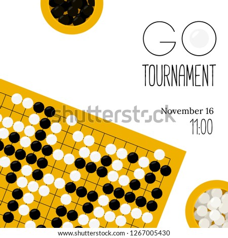 Vector go tournament poster with goban and bowls with stones in flat style. Go board game equipment. Template for invitations on baduk competitions and championships. Weiqi, igo game.