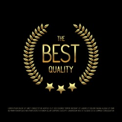 Vector gold laurel wreath with golden text The Best Quality and stars