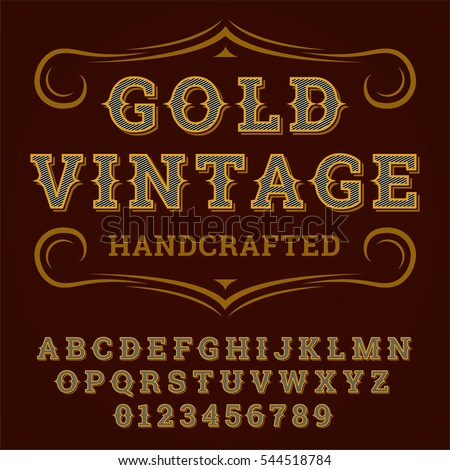 Vector golden western vintage font and alphabet for any type designs.