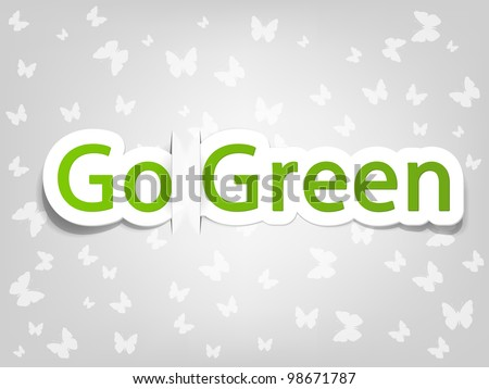 vector green poster with the words go green