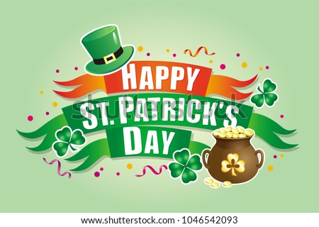 Vector greeting banner with a St. Patrick's day with ribbons, lettering, green hat, pot of gold and clover leaves