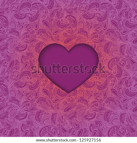 Vector greeting card, cut-out heart on lacy hand drawn seamless background
