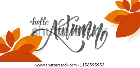 Vector greeting card with handwritten brush lettering of Hello Autumn and Fall leaves on white background Stock fotó ©