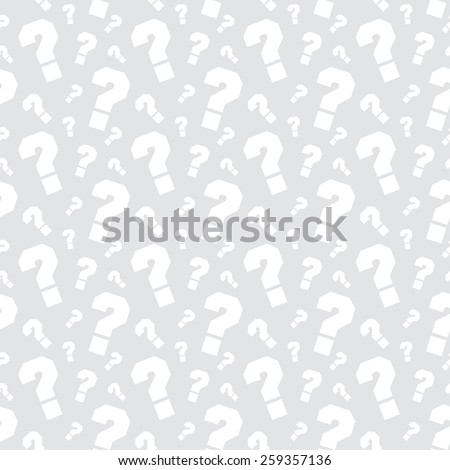 Vector grey background with question marks. Basic pattern. Extensive use - www, webside, web, backdrop, card, poster, label etc. Eps 10 vector file.