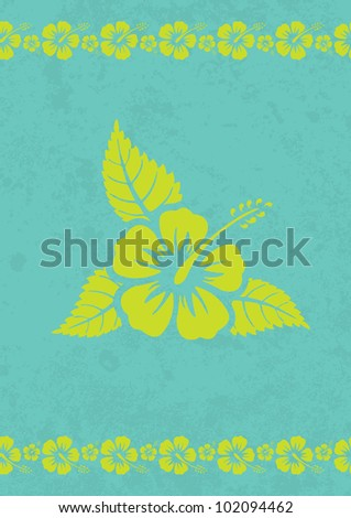 Vector grungy aloha background with hibiscus flower