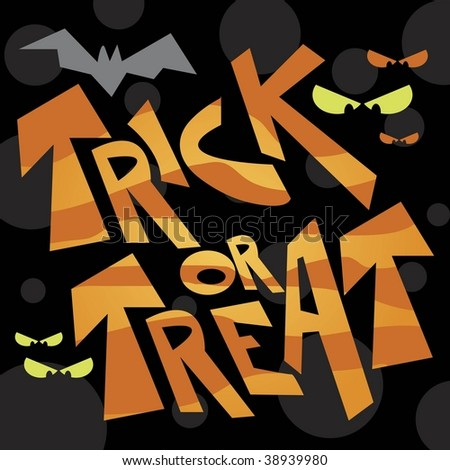 Vector Halloween Trick or Treat graphic on patterned background