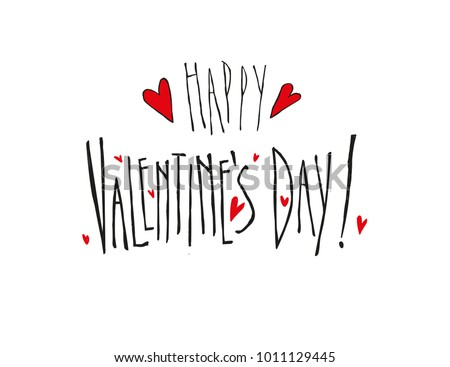 Vector hand-drawing text for Valentine's Day. #1011129445