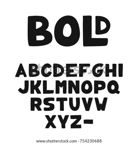 Vector Hand-drawn cute bold Alphabet or font #754230688