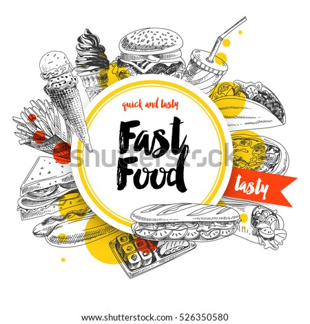 Vector hand drawn fast food Illustration. Vintage style. Retro food background. Sketch #526350580