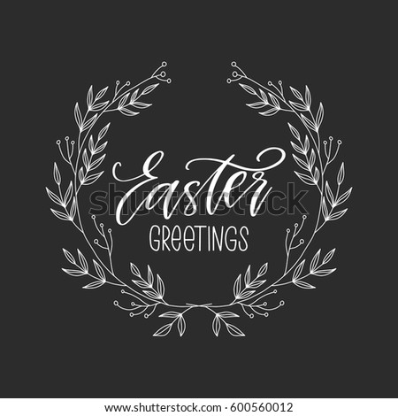 Vector hand drawn greeting card - Easter greetings. Calligraphy isolated on black background. #600560012