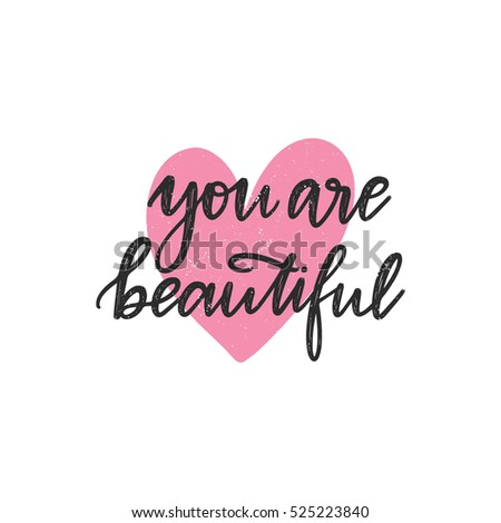 Vector hand drawn greeting card - You are beautiful. Black calligraphy isolated on white background with pink heart. Hand lettering illustration. Valentine's Day design